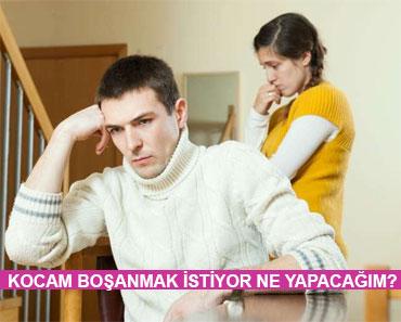 Kocam Benden Boşanmak İstiyor Ne Yapmalıyım?
